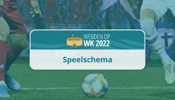 wk 2022 speelschema wedstrijden